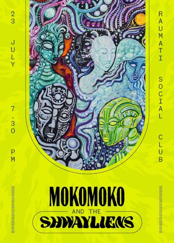 Mokomoko And The Shwayliens!