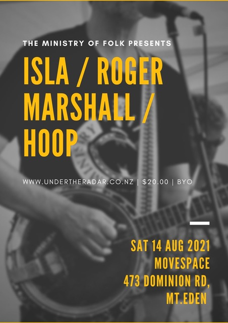 The Ministry Of Folk -  Isla + Good Thieves, Roger Marshall and Hoop