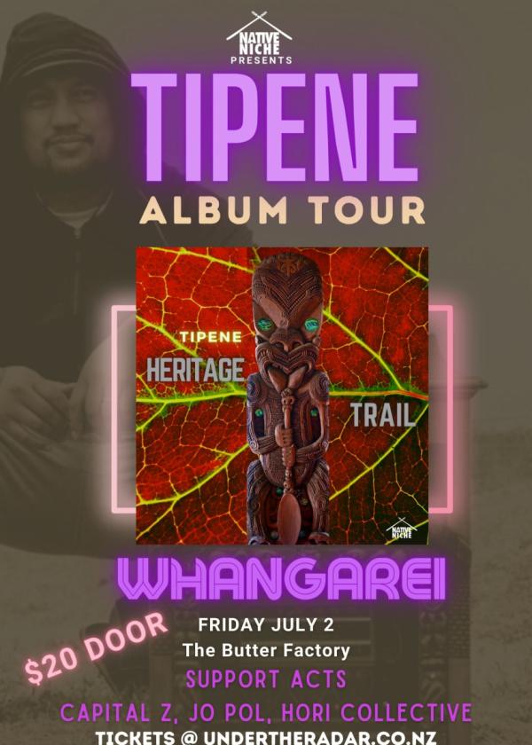 Tipene Album Tour - Whangarei