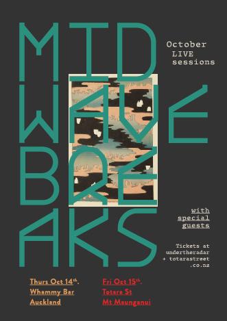Midwave Breaks October Live Sessions