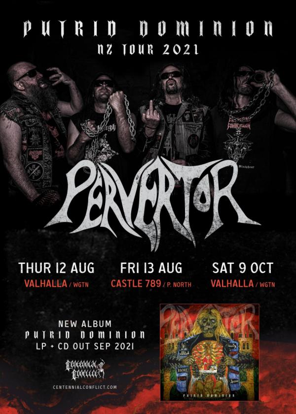 Pervertor - 'Putrid Dominion' NZ Tour