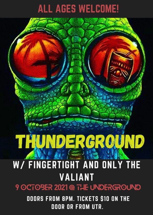 Thunderground / Finger Tight / Valiant