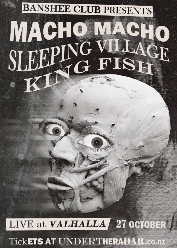 Macho Macho, Sleeping Village & King Fish