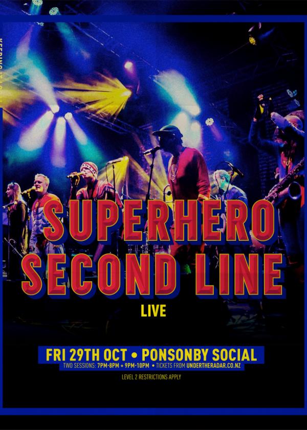 Superhero Second Line Live (Late Show)