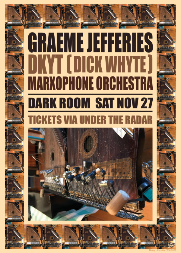 Graeme Jefferies, Dkyt(Dick Whyte), Marxophone Orchestra