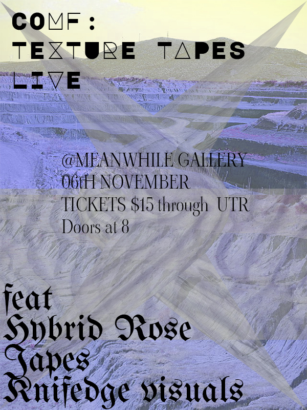 Comf Texture Tapes Live Feat Japes, Hybrid Rose, Knifedge Visuals