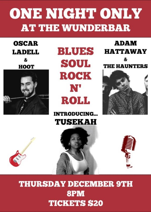 Blues, Soul And Rock N' Roll w/ Oscar Ladell, Adam Hattaway and Tusekah