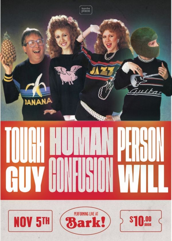Tough Guy, Human Confusion, Person Will