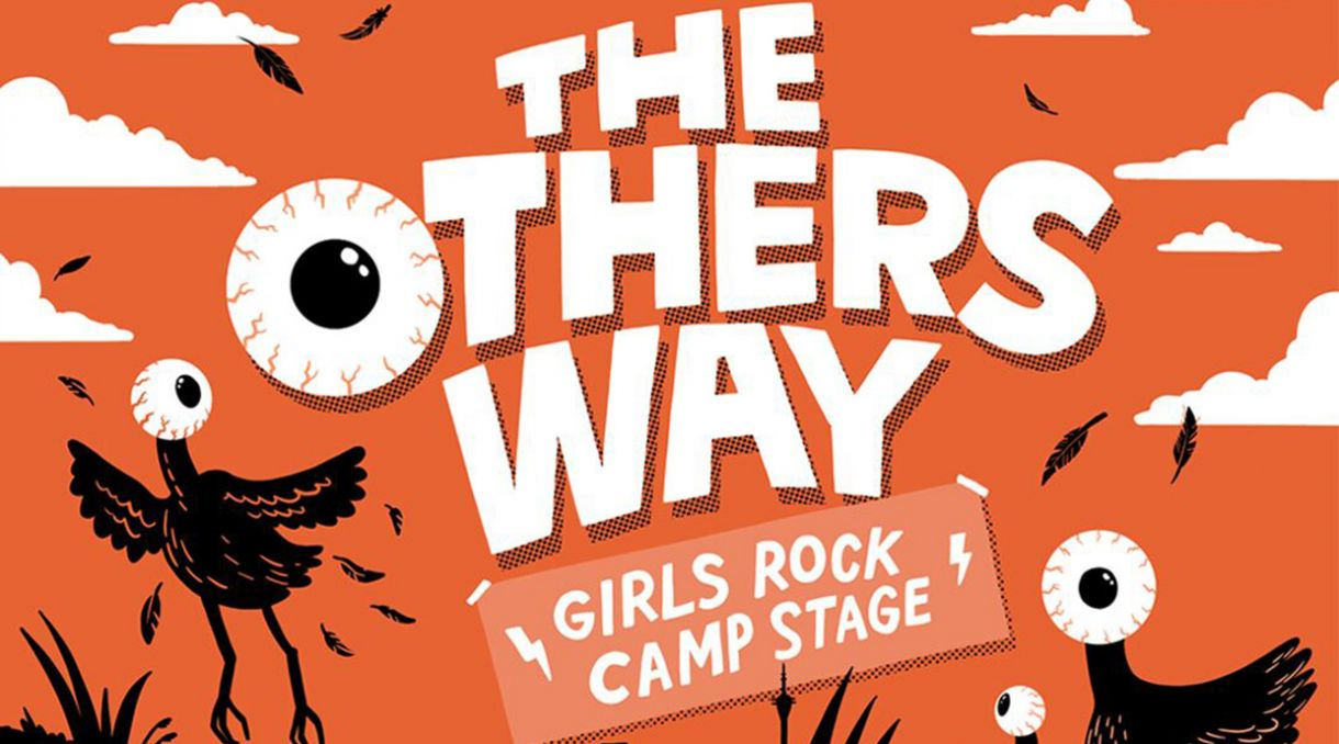The Others Way 2019 Girls Rock Camp Stage Lineup Announced