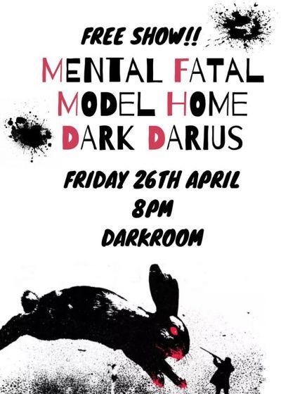 Mental Fatal, Model Home, Dark Darius