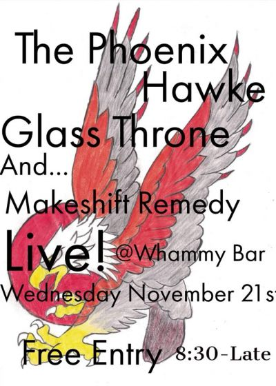 The PhoenixHawke, Glass Throne and Makeshift Remedy