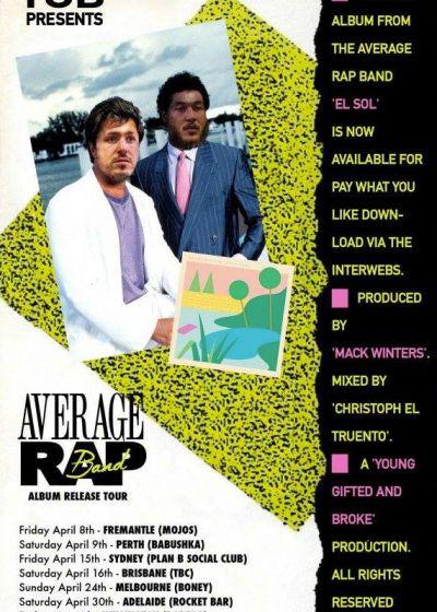Average Rap Band - EL SOL Album Release