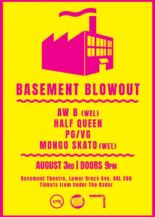 Basement Blowout with Aw B, Half Queen, Mongo Skato and PG/VG