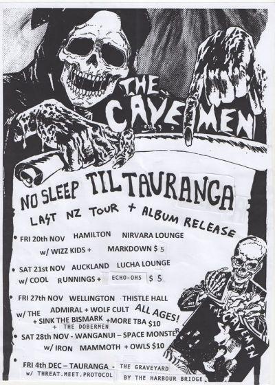 The Cavemen - No Sleep Till Tauranga Tour