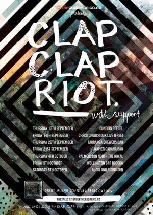 Clap Clap Riot Album Release Tour - The Royal , Palmerston North