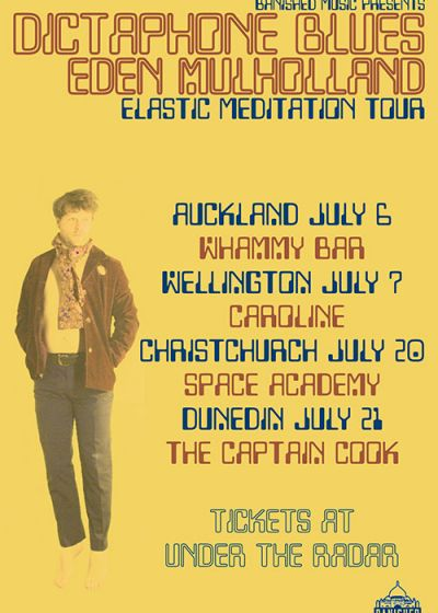 Dictaphone Blues  - Elastic Meditation Tour