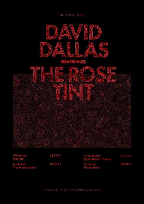 David Dallas  | The Rose Tint - 10 Years Deep Tour