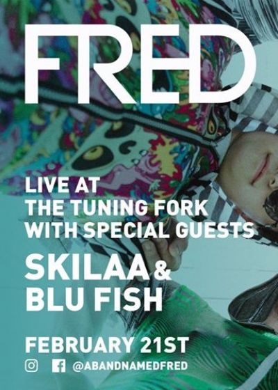 FRED, Skilaa, Blu Fish