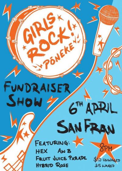 Girls Rock! Poneke Fundraiser - Hex, fruit juice parade, Hybrid Rose + More