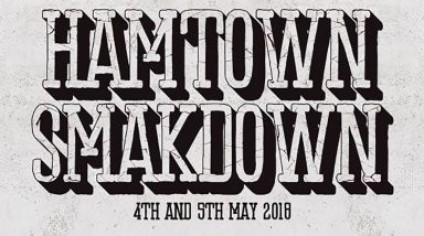 Lineup Announced For Hamtown Smakdown 2018