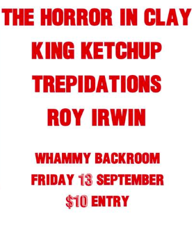 Horror in Clay, King Ketchup, Trepidations, Roy Irwin