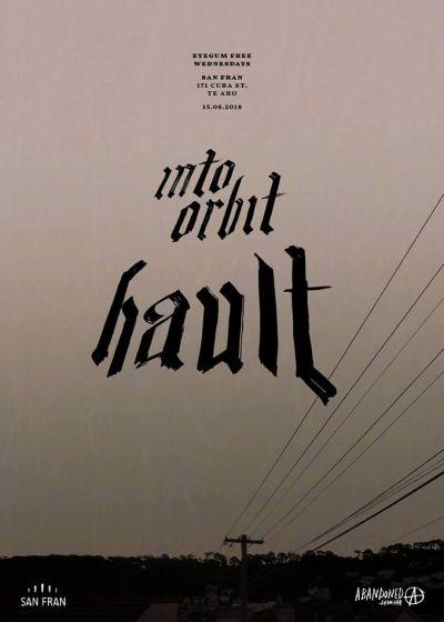 Into Orbit, Hault