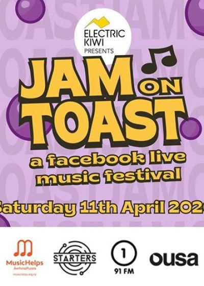 Electric Kiwi Presents Jam On Toast: A Facebook Live Festival