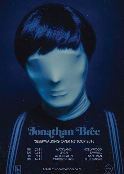 Jonathan Bree - Sleepwalking Over NZ Tour - CANCELLED