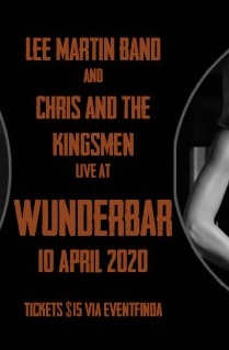 Lee Martin Band, Chris and the Kingsmen - Cancelled
