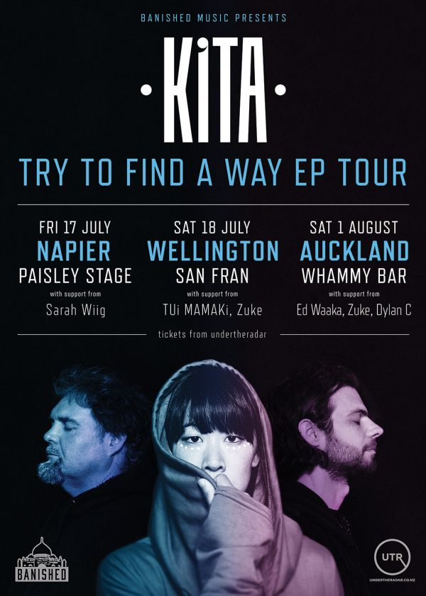 KITA - Try To Find A Way NZ Tour