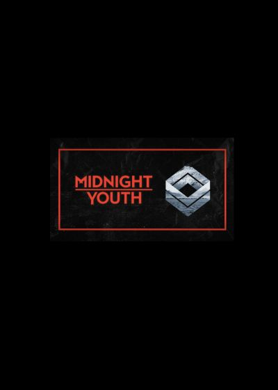 Midnight Youth - Cancelled