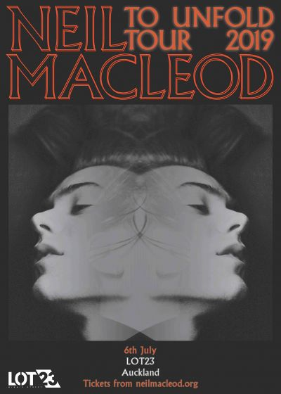 Neil Macleod - 'To Unfold' Tour