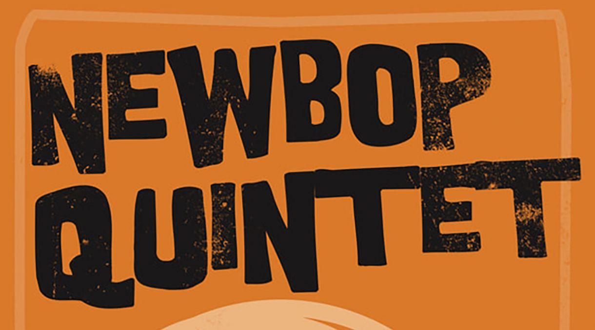 The NewBop Quintet