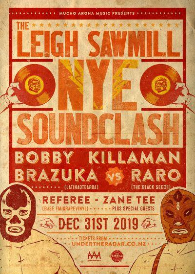 The Leigh Sawmill NYE Sound Clash