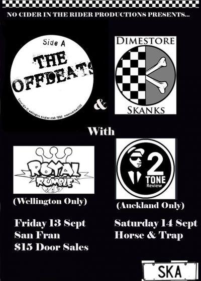 The Offbeats, Dimestore Skanks,  Royal Rumble, Skaman Selecta.