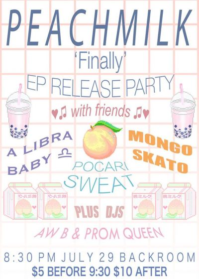 Peach Milk 'Finally' EP Release Party