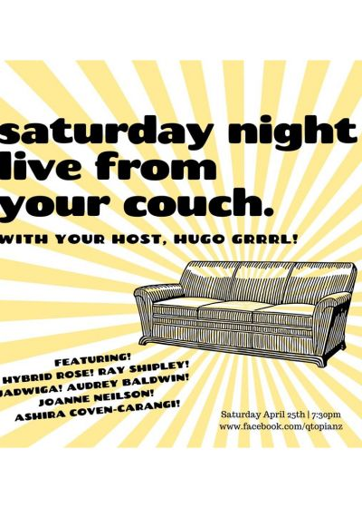 Qtopia: Saturday Night Live From Your Couch! w/ Hybrid Rose + More