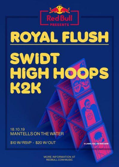 Royal Flush: SWIDT, HIGH HØØPS, k2k