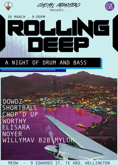 Rolling Deep - DowDz, Shortball, Chop'D UP, Worthy + More