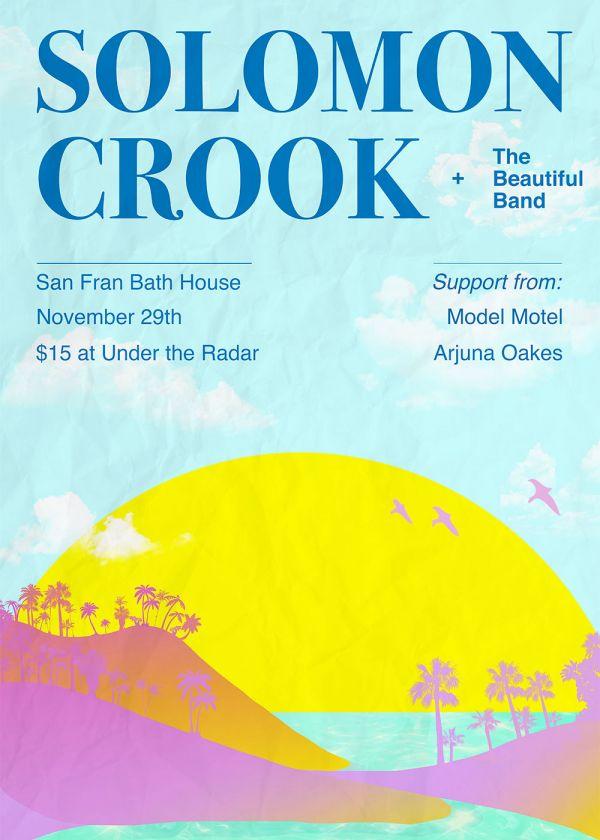 Solomon Crook w/ Model Motel and Arjuna Oakes