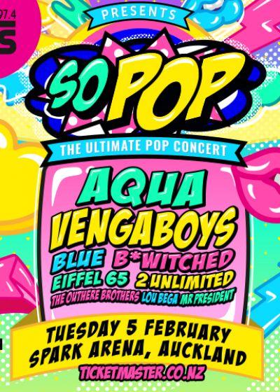 SO POP: Aqua, Vengaboys, Blue, B*Witched, Eiffel 65, Lou