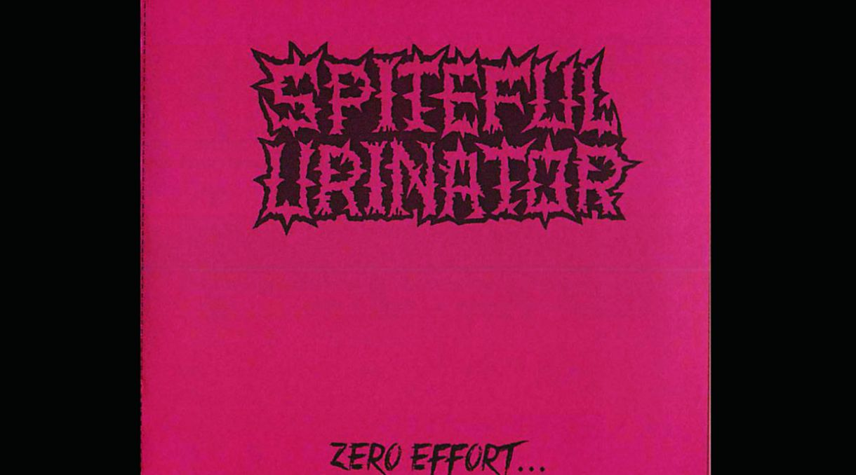 Stream Spiteful Urinator's New Album 'Zero Effort... Maximum Insult'