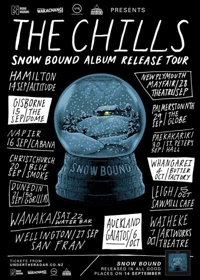 The Chills - Snow Bound Tour