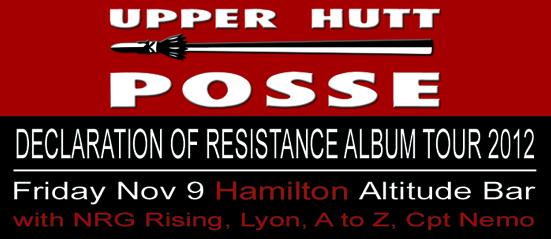 Upper Hutt Posse - Declaration Of Resistance Album Tour 2012
