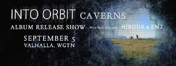 Into Orbit - Caverns Album Release Show