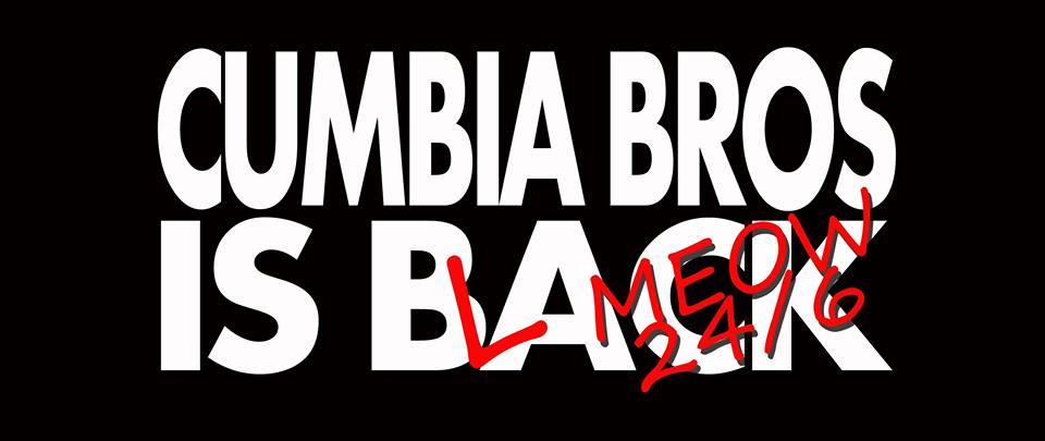 Cumbia Bros Is Back