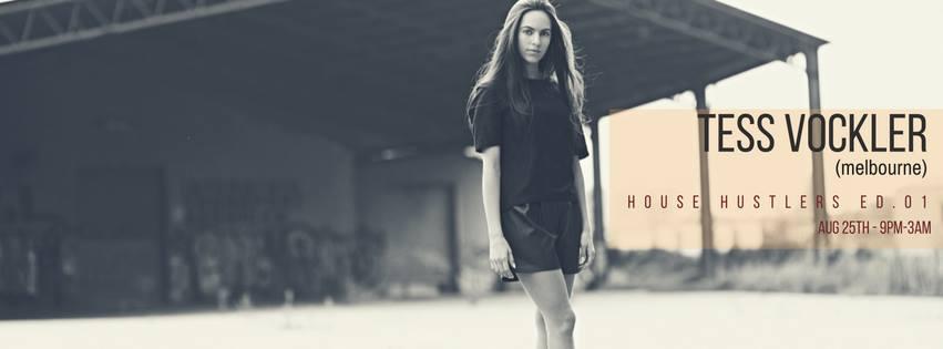 House Hustlers ed.01 Feat Tess Vockler (AUS)
