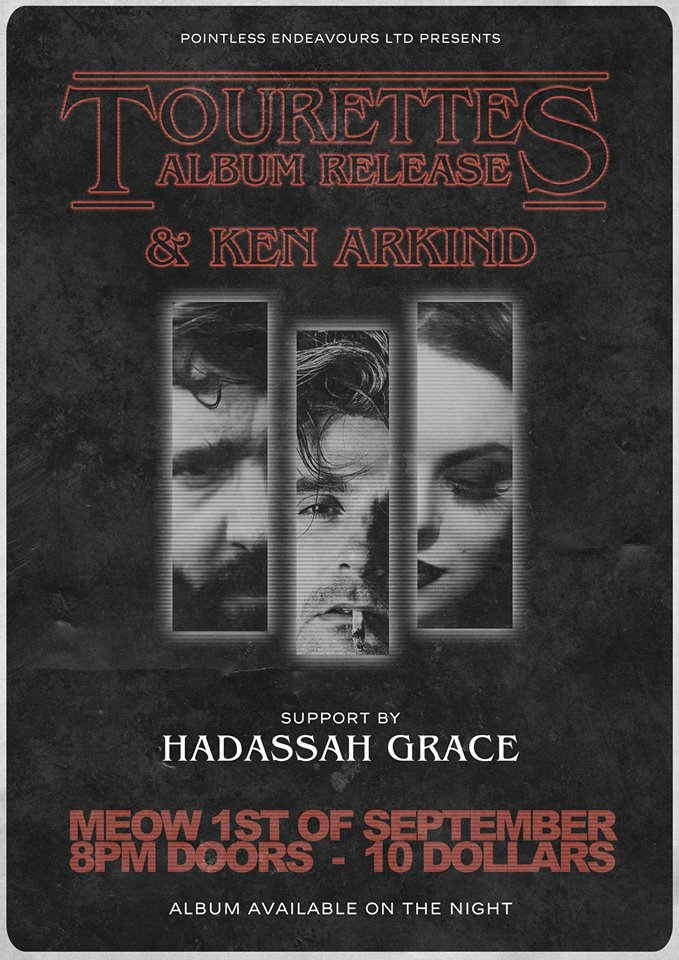 Tourettes And Ken Arkind Supported By Haddassah Grace
