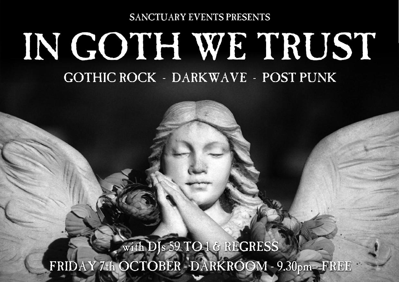 Sanctuary Presents In Goth We Trust