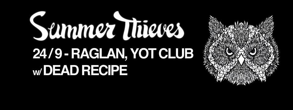 Summer Thieves and Dead Recipe